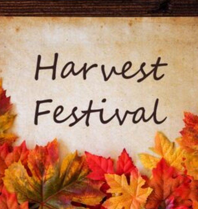 Harvest Festival Monday, October 25th